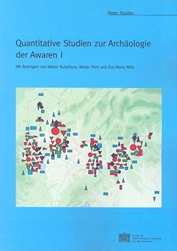 9783700135081: Quantitative Studien Zur Archaologie Der Awaren I (Mitteilungen Der Prahistorischen Kommission)