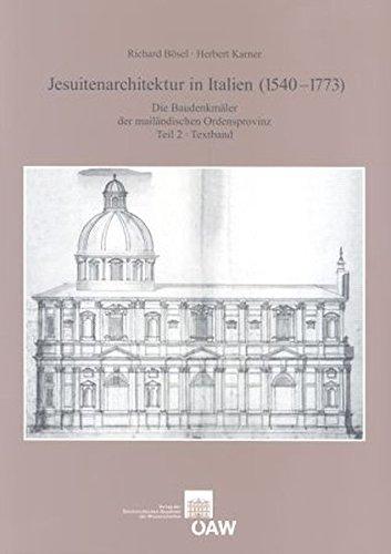 9783700137818: Jesuitarchitektur in Italien 1540-1773: Die Baudenkmaler Der Mailandischen Ordensprovinz