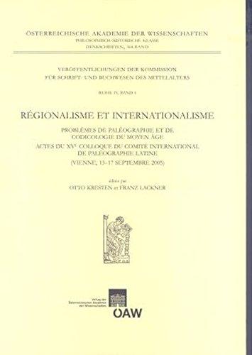 9783700138242: Regionalisme Et Internationalisme: Problemes De Paleographie Et De Codicologie Du Moyen Age