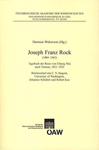9783700138303: Joseph Franz Rock (1884-1962): Tagebuch der Reise von Chieng Mai nach Yünnan, 1921-1922Briefwechsel mit C.S. Sargent, University of Washington, ... Zur Kultur- Und Geistesgeschichte Asiens)
