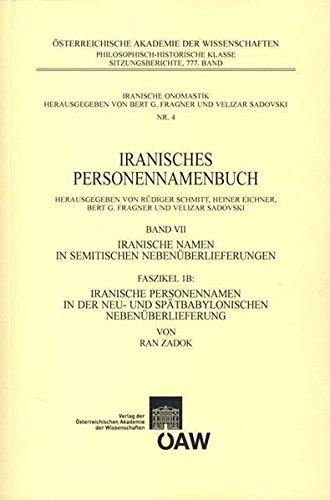 Iranisches Personennamenbuch. Band VII, Iranische Namen in: Zadok, Ran