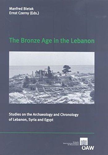 9783700161363: The Bronze Age in the Lebanon (Contributions to the Chronology of the Eastern Mediterranean)