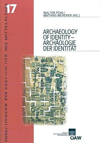 9783700165026: Archaeology of Identity/Archaologie Der Identitat (Forschungen Zur Geschichte Des Mittelalters)