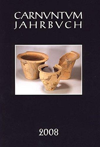 9783700165682: Carnuntum-Jahrbuch. Zeitschrift f�r Arch�ologie und Kulturgeschichte des Donauraumes / Carnuntum Jahrbuch 2008: Zeitschrift f�r Arch�ologie und Kulturgeschichte des Donauraumes