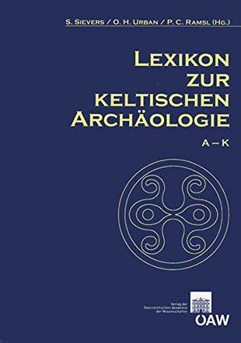9783700167655: Lexikon zur keltischen Archäologie (Mitteilungen Der Prahistorischen Kommission) (German Edition)