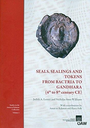 9783700168973: Seals, Sealings and Tokens from Bactria to Gandhara (4th to 8th century CE) (Veroffentlichungen Der Numismatischen Kommission)