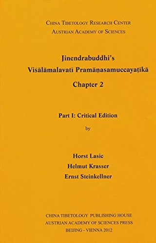 Jinendrabuddhi s Visalamalavati Praman¿asamuccayat¿ika Chapter 2: Ernst Steinkellner