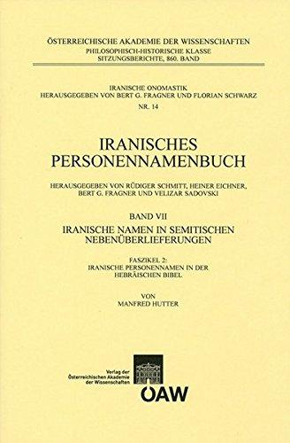 Iranisches Personennamenbuch Band VII/Faszikel 2: Iranische Namen: Hutter, Manfred