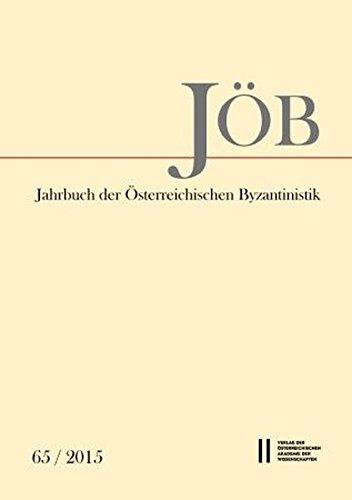 9783700179030: Jahrbuch der österreichischen Byzantinistik / Jahrbuch der Österreichischen Byzantinistik Band 65/2015 (Jahrbuch Der Osterreichischen Byzantinistik)