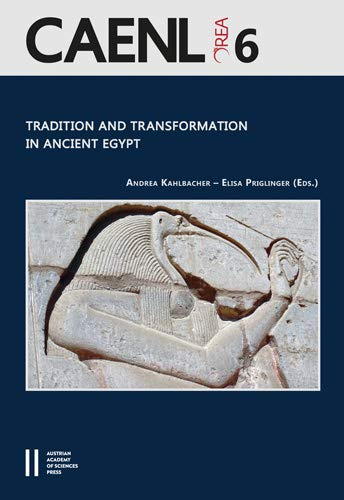 9783700180050: Tradition and Transformation in Ancient Egypt: Proceedings of the Fifth International Congress for Young Egyptologists 15-19 September, 2015, Vienna ... Archaeology of Egypt, Nubia and the Levant)
