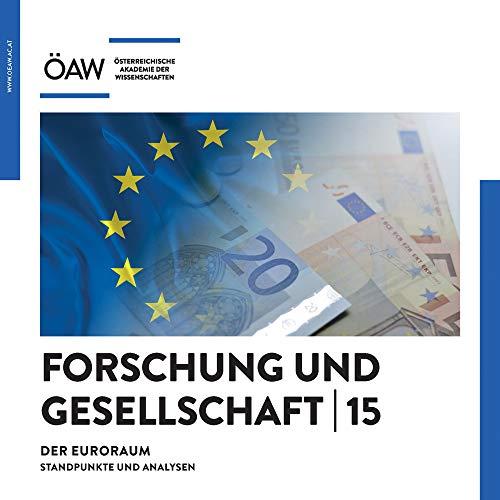 Der Euroraum : Standpunkte und Analysen - Oliver Jens Schmitt