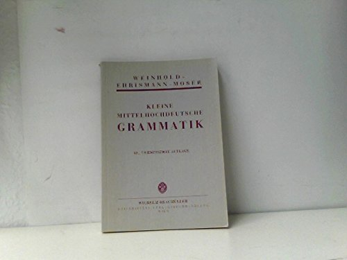 9783700306634: Kleine mittelhochdeutsche Grammatik