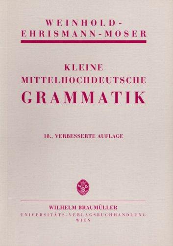 9783700310761: Kleine mittelhochdeutsche Grammatik