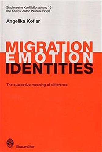 9783700314196: Migration Emotion Identities (Studienreihe Konfliktforschung)