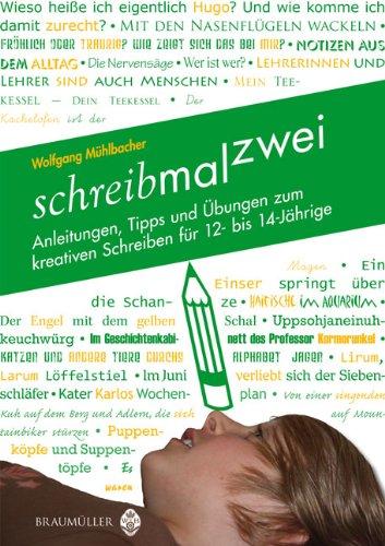 9783700317265: schreibmalzwei: Anleitungen, Tipps und �bungen zum kreativen Schreiben f�r 12-14-J�hrige