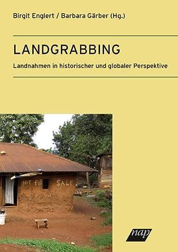 9783700318958: Landgrabbing: Landnahme in historischer und globaler Perspektive