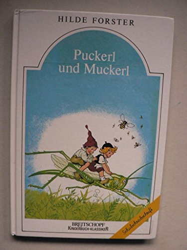9783700408284: Puckerl und Muckerl - Schulschriftausgabe