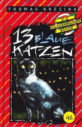 13 blaue Katzen: Brezina, Thomas