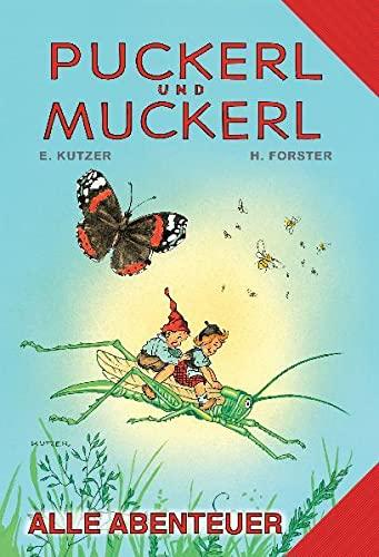 9783700443070: Forster, H: Puckerl und Muckerl