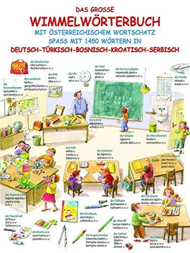 9783700443490: Das große Wimmelwörterbuch: mit österreichischem Wortschatz Spaß mit 1450 Wörtern in Deutsch-Türkisch-Bosnisch-Kroatisch-Serbisch