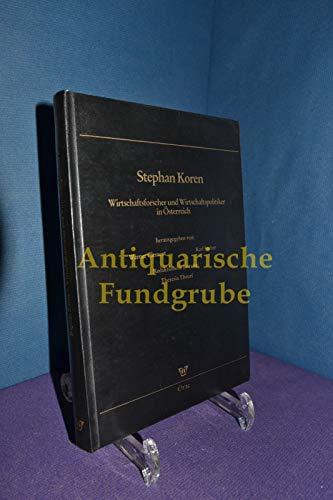 Stephan Koren 1919-1988: Wirtschaftsforscher und Wirtschaftspolitiker in: Clement, Werner [Hrsg.]
