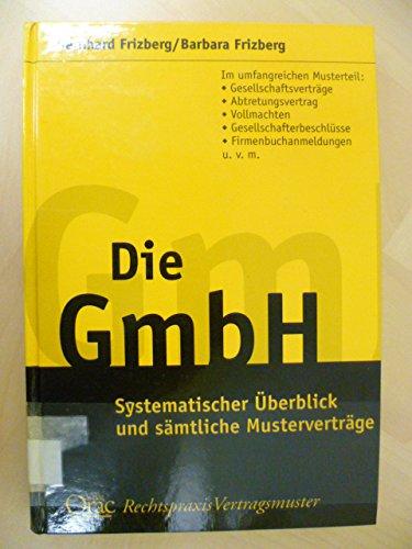 9783700712145: Die GmbH: Systematischer Überblick und sämtliche ...