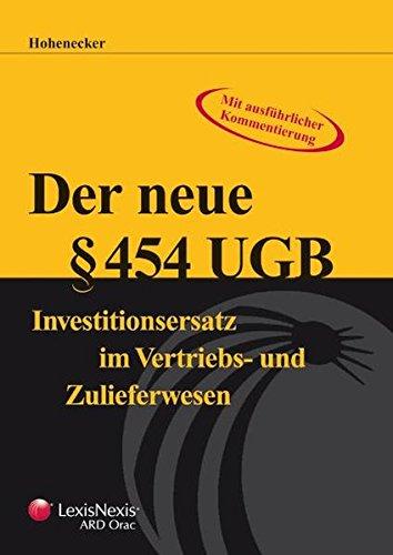 9783700734673: Der neue § 454 UGB: Investitionsersatz im Vertriebs- und Zulieferwesen (Livre en allemand)