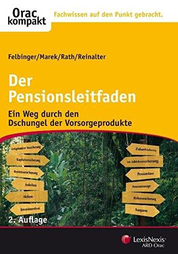 9783700737322: Der Pensionsleitfaden: Ein Weg durch den Dschungel der Vorsorgeprodukte (Livre en allemand)