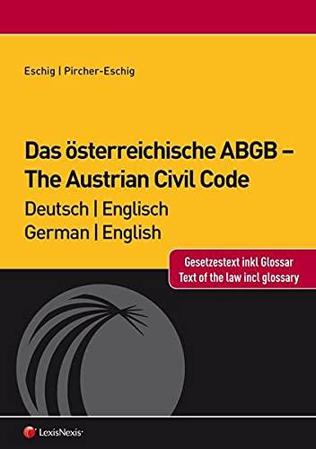 9783700756927: Das österreichische ABGB - The Austrian Civil Code: Deutsch-Englisch