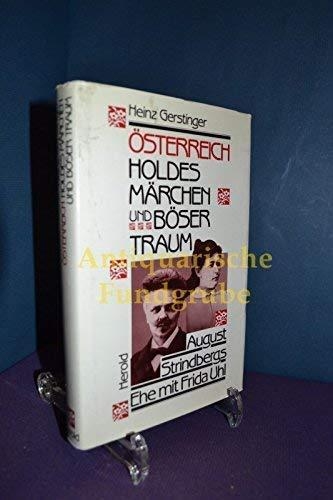 """Österreich """"Holdes Märchen und böser Traum"""". August: Strindberg, August]. -"""