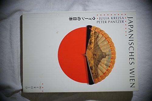 9783700803843: Japanisches Wien =: Wīn no Nihon (German Edition)