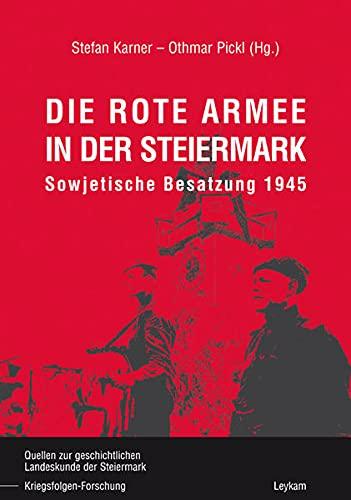 9783701101108: Die rote Armee in der Steiermark