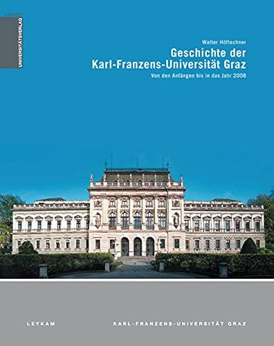 9783701101498: Geschichte der Karl-Franzens-Universität Graz