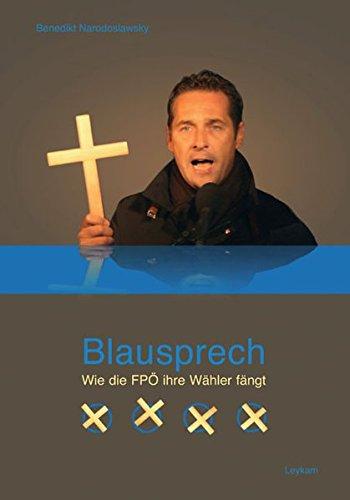 9783701101733: Blausprech: Wie die FPÖ ihre Wähler fängt