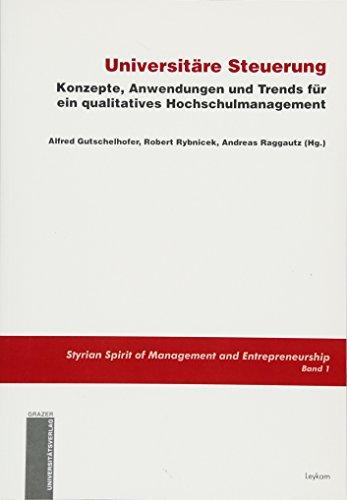 9783701103225: Universitäre Steuerung: Konzepte, Anwendungen und Trends für ein qualitatives Hochschulmanagement