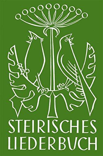 9783701111053: Steirisches Liederbuch