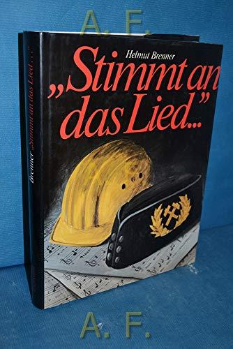 9783701171774: Stimmt an das Lied-: Das grosse österreichische Arbeitersänger-Buch