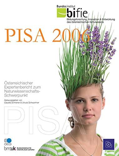 Pisa 2006: Claudia Schreiner