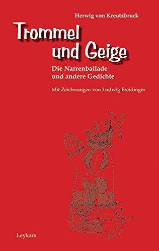 9783701176564: Trommel und Geige: Die Narrenballade und andere Gedichte