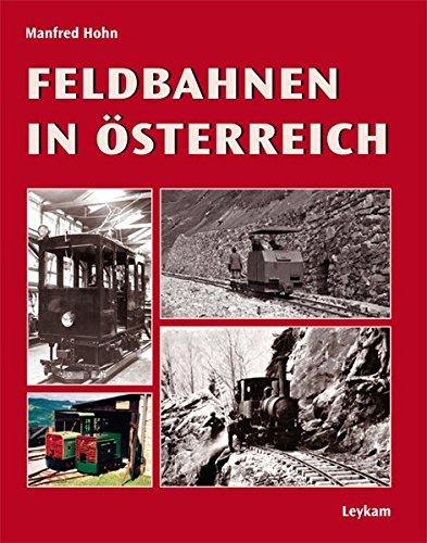 Feldbahnen in Österreich: Manfred Hohn