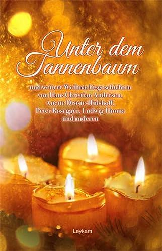 9783701178704: Unter dem Tannenbaum: und weitere Weihnachtsgeschichten