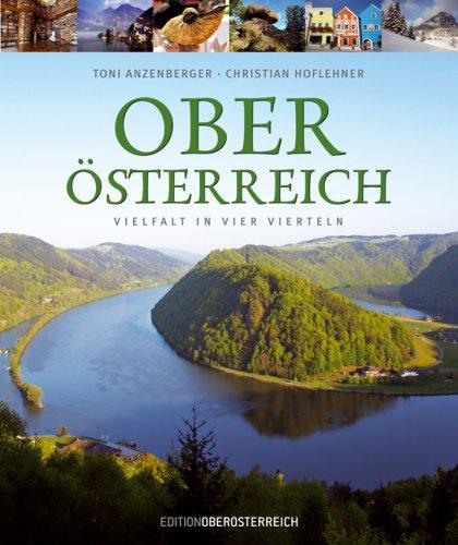 9783701200337: Oberösterreich (deutsch): Vielfalt in Vierteln