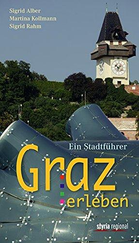 9783701200979: Graz erleben: Ein Stadtführer