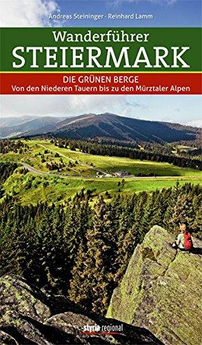 9783701201372: Wanderführer Steiermark