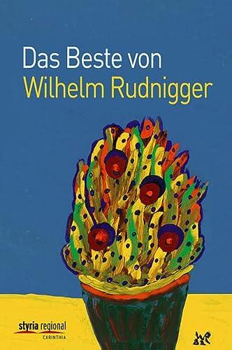 9783701201983: Das Beste von Wilhelm Rudnigger