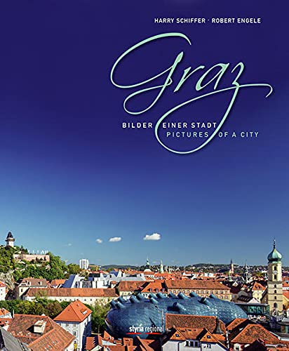 9783701201990: Graz: Bilder einer Stadt/Pictures of a City
