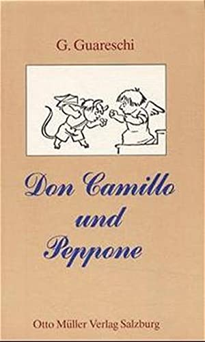 Don Camillo und Peppone: Roman - Dalma Alfons, Guareschi Giovannino