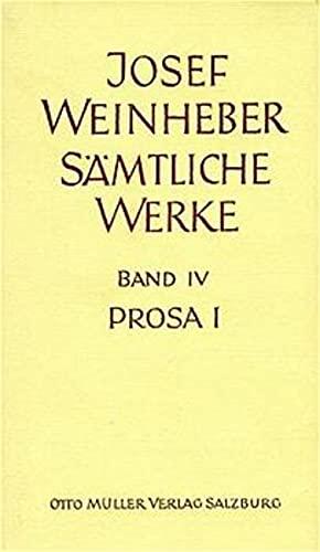 Prosa I: Josef Weinheber