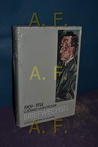 Briefwechsel 1909 - 1914.: Ficker, Ludwig von: