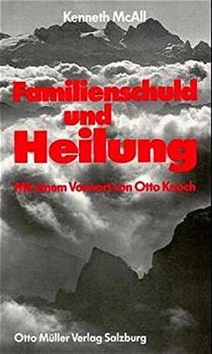 Familienschuld und Heilung. (3701307059) by Kenneth McAll